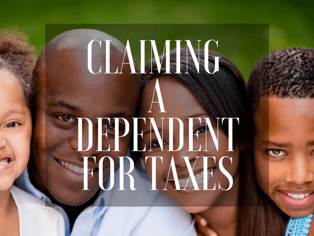 How to claim a dependent on your taxes.