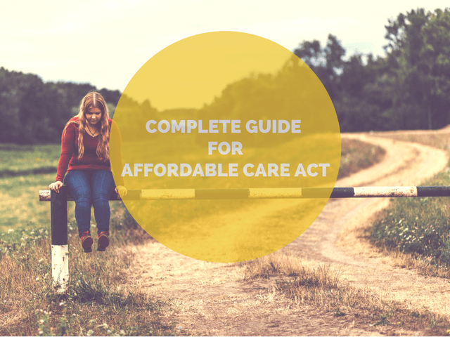 Affordable Care Act Complete Guide